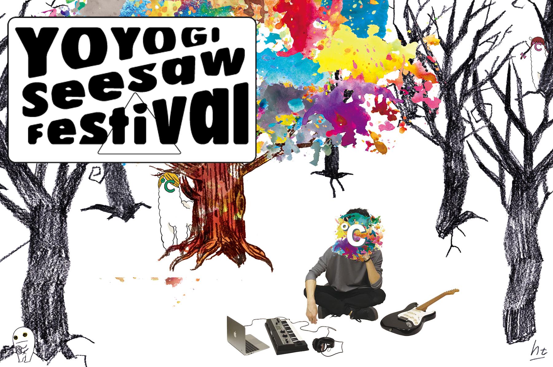 YOYOGI Seesaw Festival 2016 チケット販売