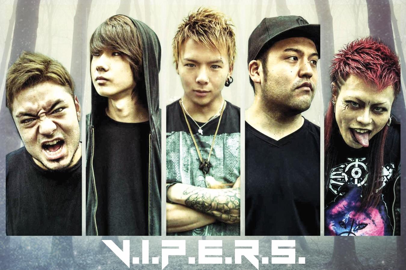 V.I.P.E.R.S. さらに上のレベルを目指したセカンドアルバムを作りたい!!!