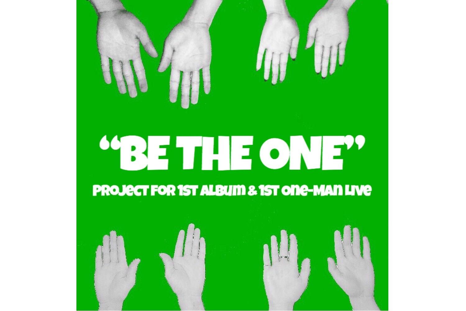 "【cOups. 】""BE THE ONE"" project for 1st Album & 1st One-Man Live"